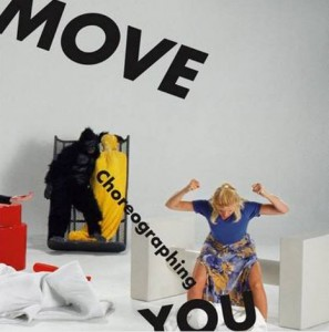 Move: Choreographing You. aus: http://www.southbankcentre.co.uk/find/hayward-gallery-and-visual-arts/hayward-gallery-exhibitions/catalogues-limited-editions/move-choreographing-you